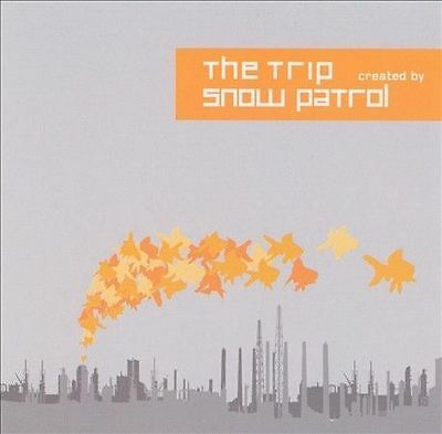 Trip, The - Created By Snow Patrol CD (2004)