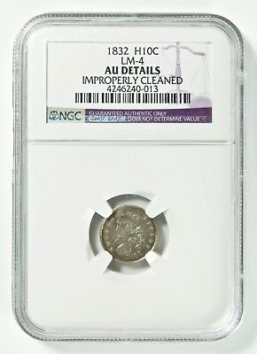 LM-4 1832 H10C Capped Bust Half Dime NGC AU Details Improperly Cleaned