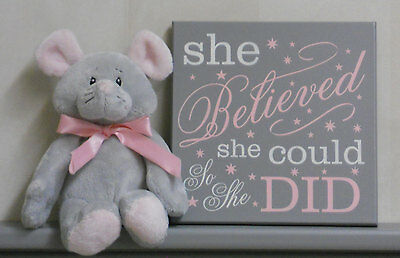 She Believed She Could So She Did - Nursery Wall Decor Sign Gray and Light Pink