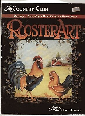The Country Club ROOSTER ART, Soft Cover  Painting, Stencilling etc Book,