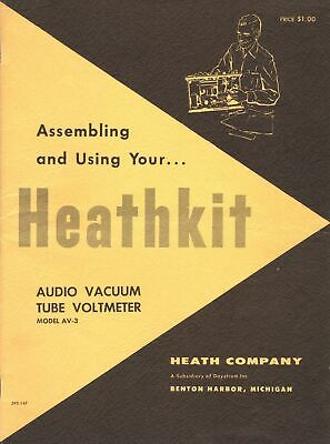 Heathkit Audio Vacuum Tube Voltmeter Model AV-3 Operation and Assembly Manual