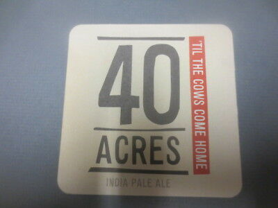 1 only 40 ACRES Micro Brewery ,Victoria First Issue,BEER Coaster
