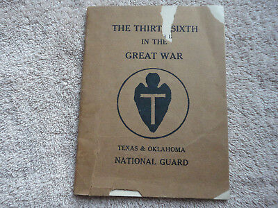 The 36th in the Great War, Texas & Oklahoma National Guard WWI Unit History Book