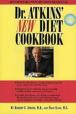 Dr. Atkins' New Diet Cookbook : Mouth-Watering Meals to Accompany the Most...