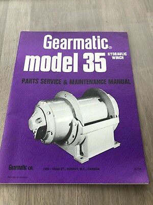 Gearmatic Model 35 Hydraulic Winch Maintenance Service & Parts Manual Incvat