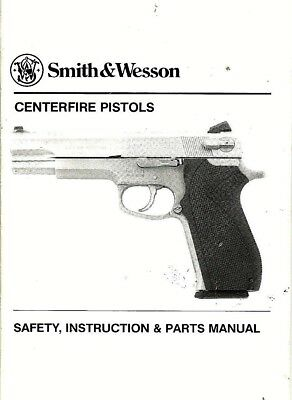 Smith & Wesson Centerfire Pistols 1993 INSTRUCTION MANUAL, Safety & Parts Illust