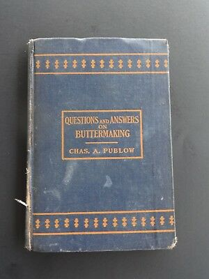 Questions and Answers on Buttermaking by Publow 1925 Hard to Find dairy book