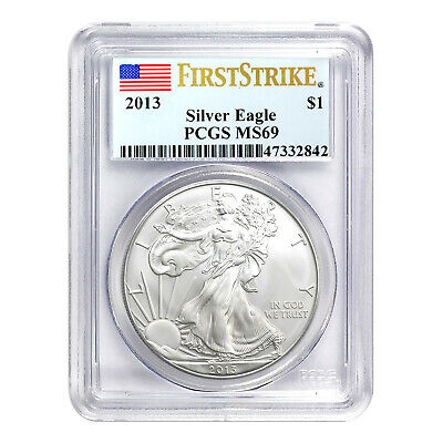 2013 $1 American Silver Eagle MS69 PCGS - First Strike