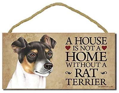 "Rat Terrier Dog Sign with Personalization Kit ""a House is Not a Home Without a R"