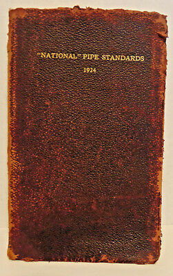 """1924 """"National"""" Pipe Standards, Copy #25302, National Tube Co., Pittsburgh, PA"""