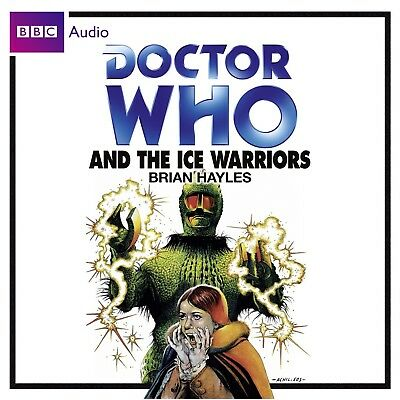 Doctor Who and The Ice Warriors read by Frazer Hines (CD-Audio)