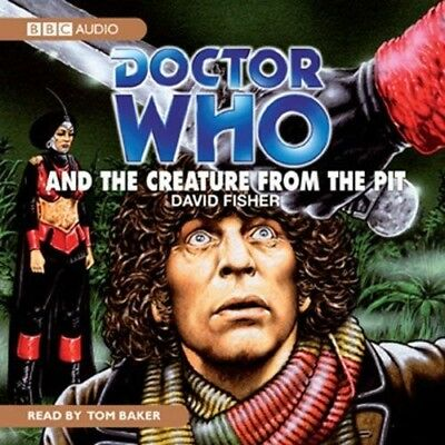 Doctor Who and The Creature from the Pit read by 4th Doctor TOM BAKER (CD-Audio)