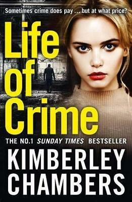 Life of Crime by Kimberley Chambers New Paperback Book