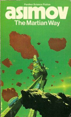 The Martian Way, Isaac Asimov, Used; Good Book