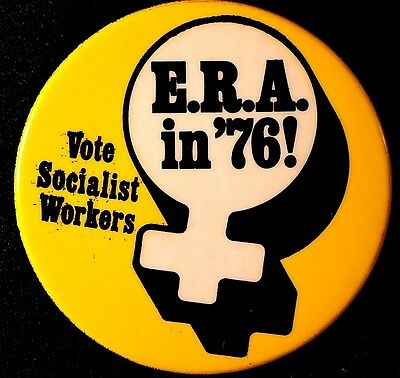 Yellow E.r.a. 1976 Socialist Workers Party Button  - Original Pinback Scarce