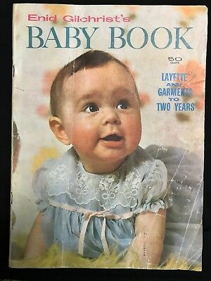 Enid Gilchrist's Baby Book - original from 1950's
