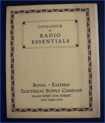 1925-1926 Catalogue Of Radio Essentials, Royal Eastern Electrical Supply Co.
