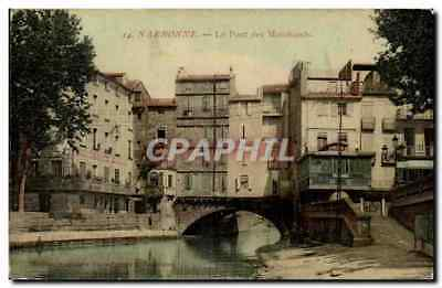 CPA Narbonne the bridge of the merchants