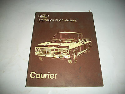 Original 1975 Ford Courier Truck Shop Manual   Clean Cmystor4More