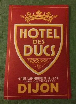 1930s Hotel des Ducs Dijon France hotel luggage label