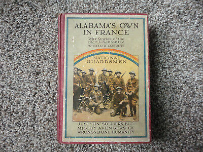 Alabama's Own In France 167th US Infantry 42nd Rainbow Div WWI Unit History Book