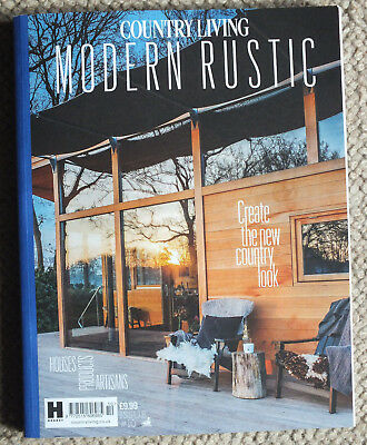 Country Living Modern Rustic Magazine Issue 10
