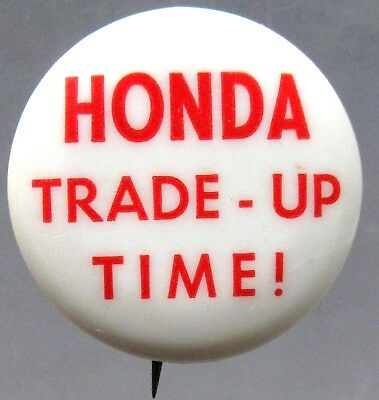 1967 HONDA TRADE-UP TIME vintage motorcycle pinback button a2