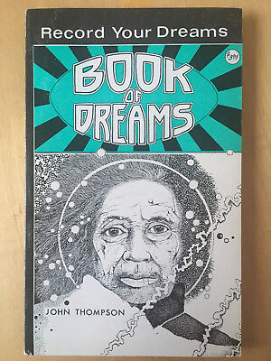 "John Thompson ""Book Of Dreams"" - psychedelic underground art - signed 1st ed"