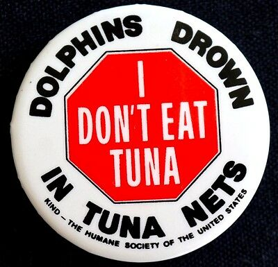 Save Dolphins - I Don't Eat Tuna Button 1980's Button - Scarce Pinback
