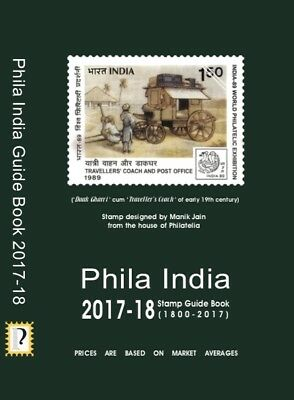 NEW India Stamp Catalogue - Phila India Stamp Guide Book 2017-18 by Manik Jain