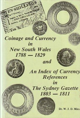 COINAGE AND CURRENCY IN NEW SOUTH WALES 1788-1829 Scarce BOOK