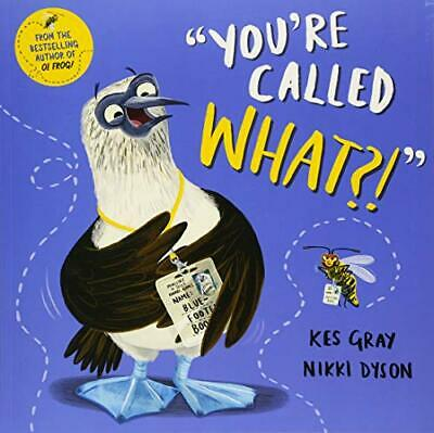 You're Called What? by Kes Gray New Paperback Book