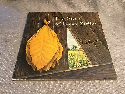 The Story of Lucky Strike by Roy C. Flannagan ~ 1953 Illustrated ~ Rare