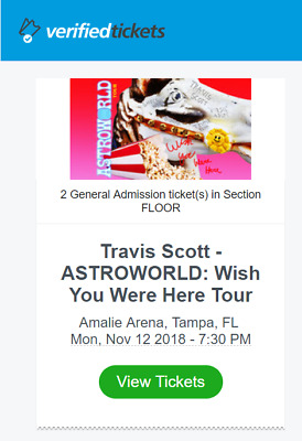 501bc72d26dd 2) FLOOR TICKETS Travis Scott Tour Amalie Arena Tampa, FL 11/12 ...