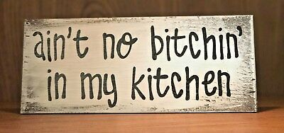 Rustic Kitchen Wood Sign Aint No In My Country Home Decor