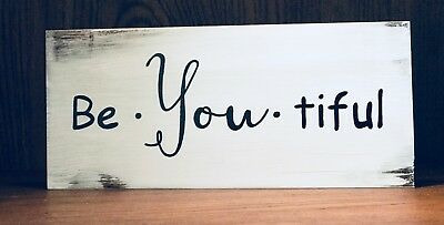 Rustic Inspirational Wood Sign Be You Tiful You Are Beautiful Home Decor