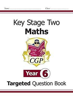 KS2 Maths Targeted Question Book - Year 6 by CGP Books New Paperback Book
