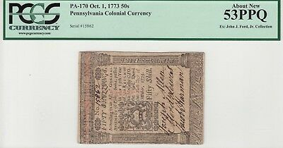 1773 PENNSYLVANIA COLONIAL CURRENCY PA-170 PMG 53 PPQ Ex: John Ford Collection