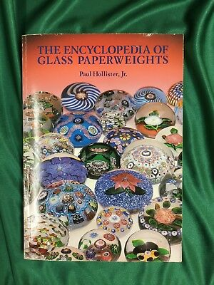The Encyclopedia Of Glass Paperweights - Paul Hollister, Jr.