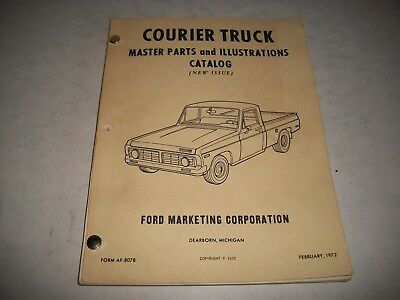 Original 1972 Ford Courier Illustrated Parts Catalog Chassis Body Interior Trim