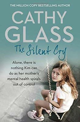 Silent Cry by Cathy Glass New Paperback Book