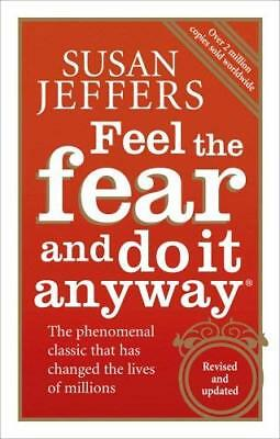 Feel The Fear And Do It Anyway by Susan Jeffers New Paperback Book