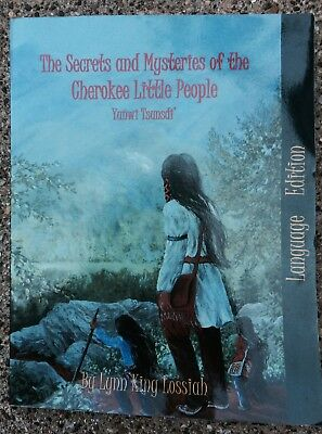 Secrets & Mysteries Of Cherokee Little People Book Native American Illustrated