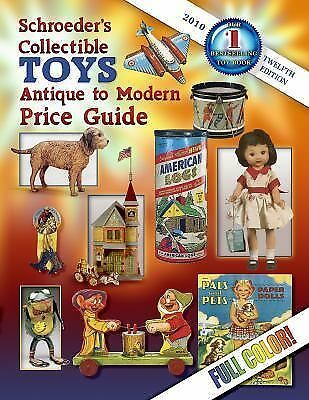 Schroeder's Collectible Toys: Antique to Modern Price Guide