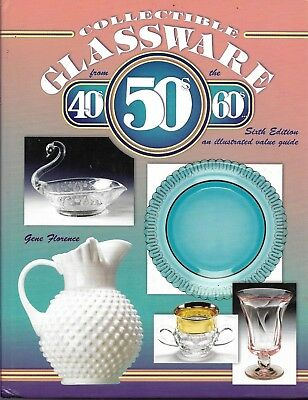 Collectible Glassware from the 40s, 50s, 60s 6th Edition Hardback