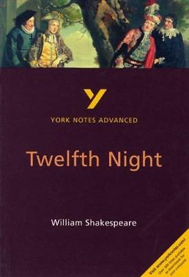 Twelfth Night: York Notes Advanced by Emma Smith New Paperback Book