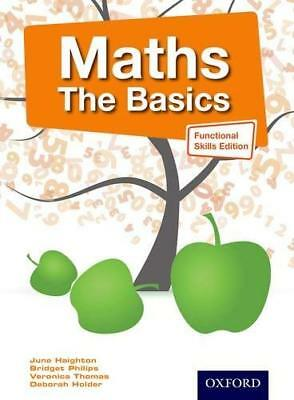 Maths The Basics Functional Skills Edition by June Haighton New Paperback Book