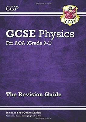 New Grade 9-1 GCSE Physics: AQA Revision Guide w by CGP Books New Paperback Book