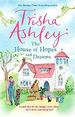 House of Hopes and Dreams by Trisha Ashley New Paperback Book