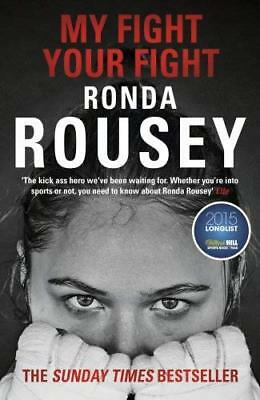 My Fight Your Fight by Ronda Rousey New Paperback Book